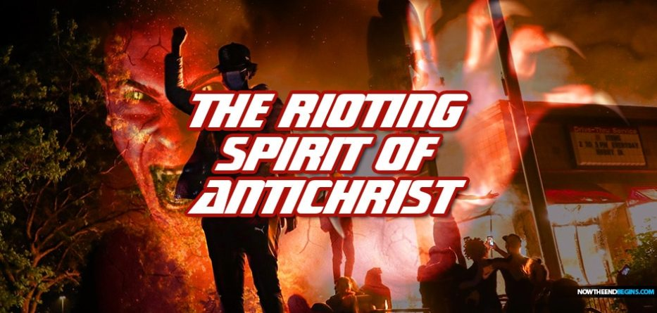 antifa-black-lives-matter-riots-george-floyd-protests-spirit-antichrist-666-end-times-pretribulation-rapture