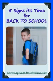 5 Signs it's Time For Back to School
