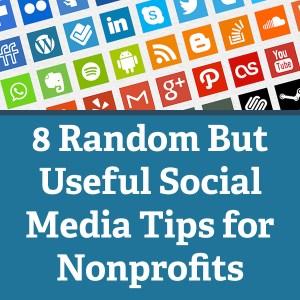Useful Social Media Tips for Nonprofits