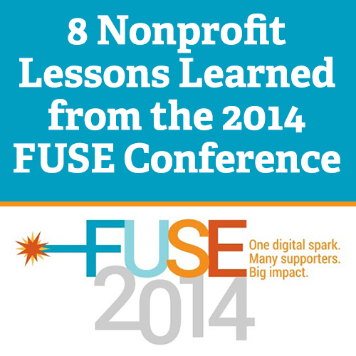 8 Nonprofit Lessons Learned from the 2014 FUSE Conference
