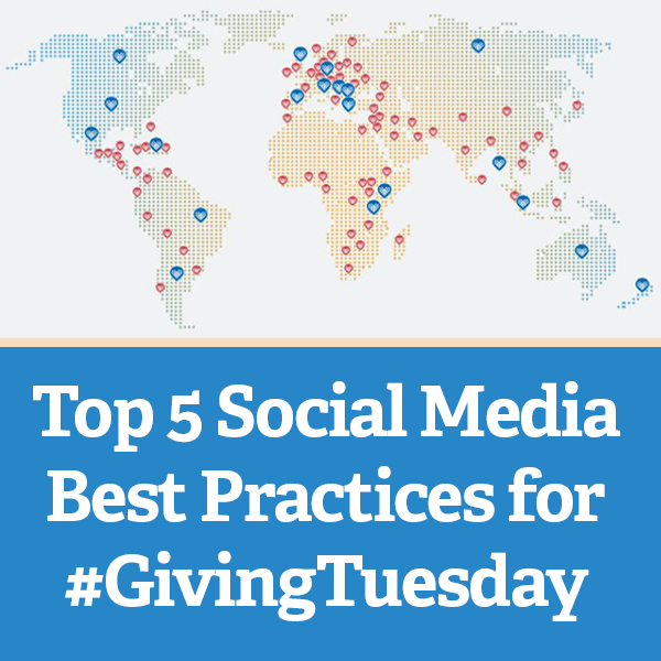 Top 5 Social Media Best Practices for #GivingTuesday via @nonprofitorgs
