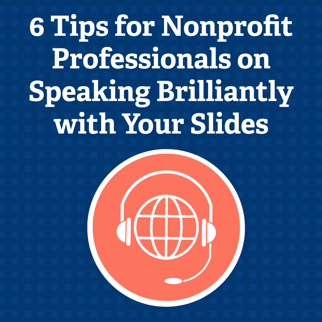 6 Tips for Nonprofit Professionals on Speaking Brilliantly with Your Slides via @nonprofitorgs