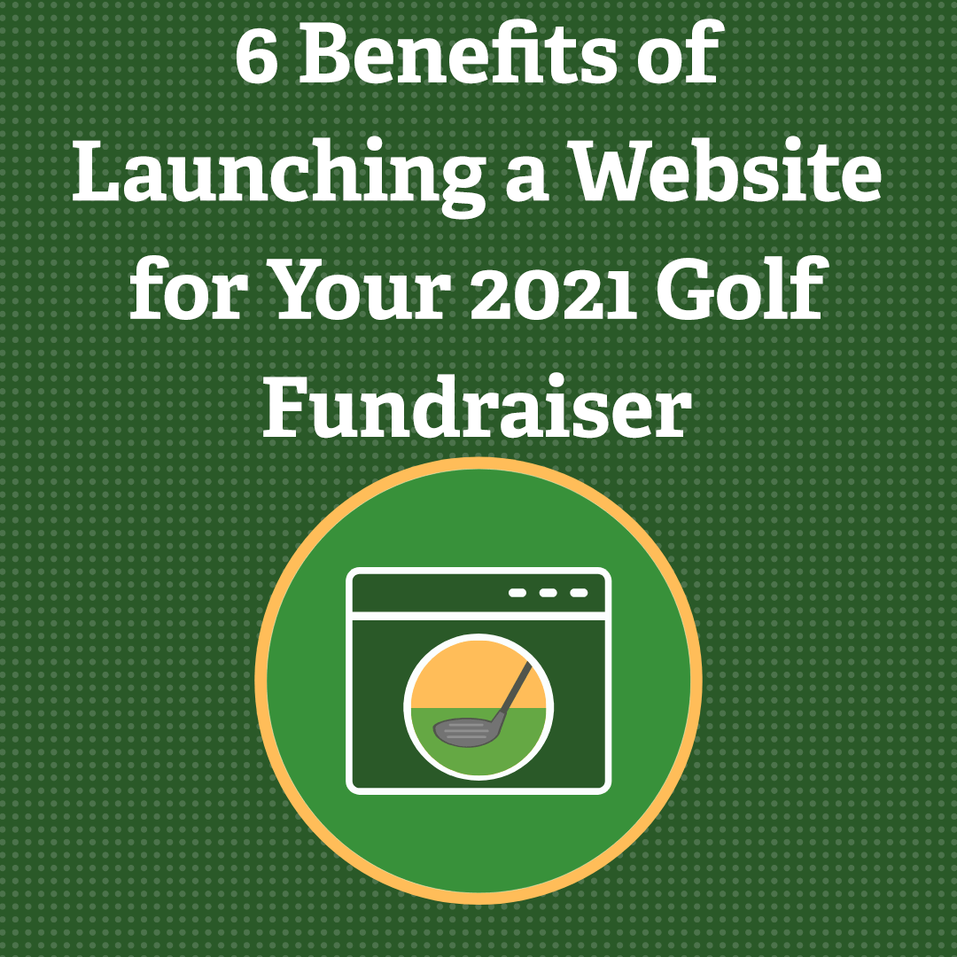 6 Benefits of Launching a Website for Your 2021 Golf Fundraiser via @nonprofitorgs