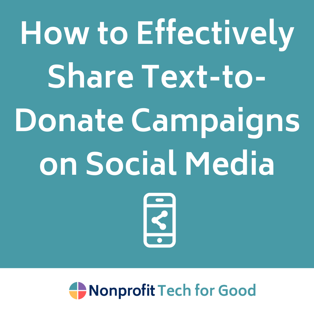 How to Effectively Share Text-to-Donate Campaigns on Social Media
