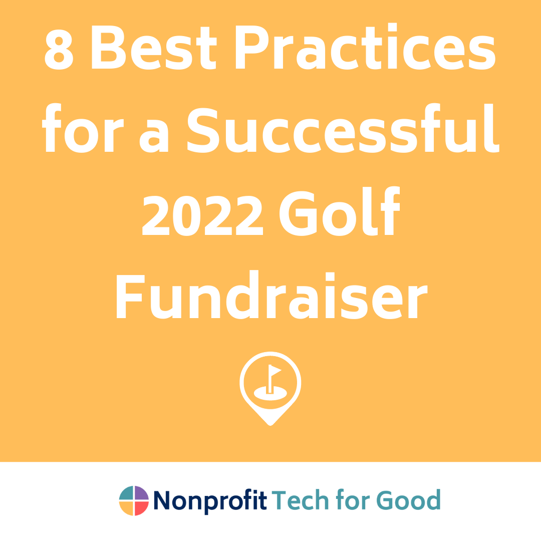 8 Best Practices for a Successful 2022 Golf Fundraiser