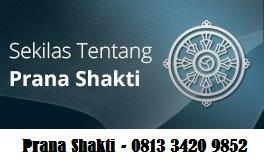 0813 3420 9852 ( Telkomsel ) Pelatihan Prana Shakti Workshop