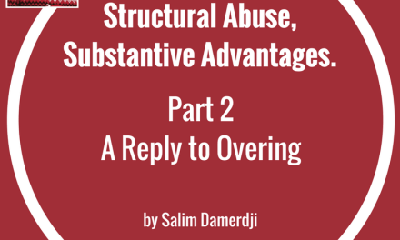 Structural Abuse, Substantive Advantages Part 2 of 3 by Salim Damerdji