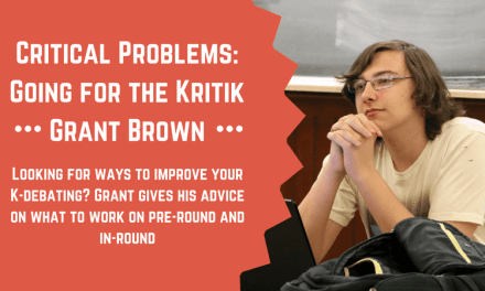 Critical Problems: Going for the Kritik by Grant Brown
