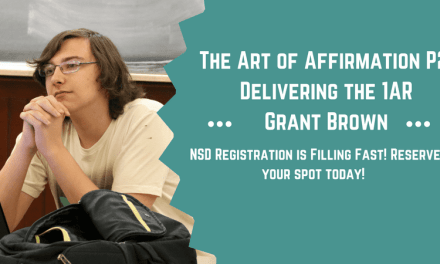 The Art of Affirmation: Part 2 – Delivering the 1AR by Grant Brown