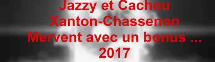 Jazzy et Cachou – Xanton Chassenon – 2017