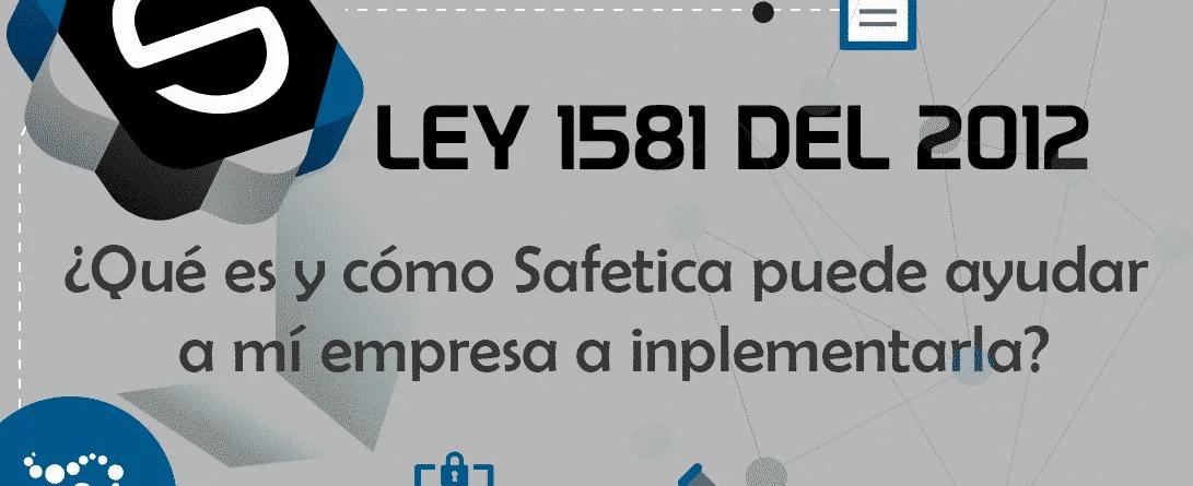 Ley 1581 del 2012 protege la información de tu empresa con Safetica