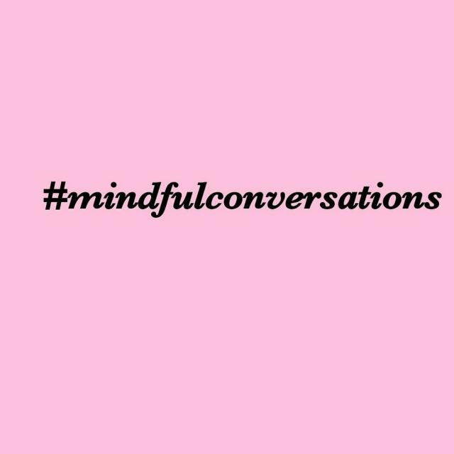 Mindful Conversations