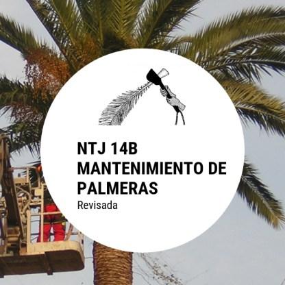 NTJ 14B Mantenimiento de palmeras (revisada)