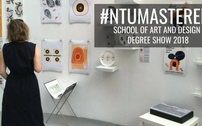 Art & Design Masters Degree Show: #NTUMastered 2018