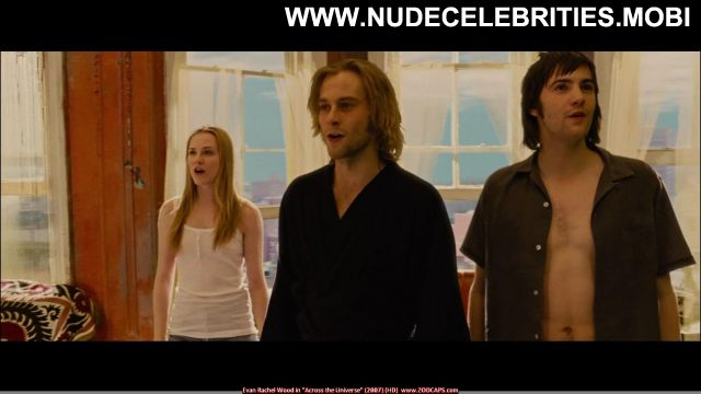Evan Rachel Wood Across The Universe Nude Sexy Scene Sexy Celebrity