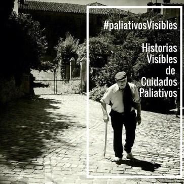 #paliativosVisibles Comparte tus historias, hazte visible