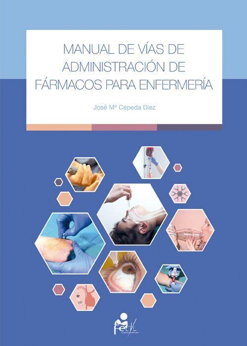 Manual de Vías de Administración de Fármacos para Enfermería