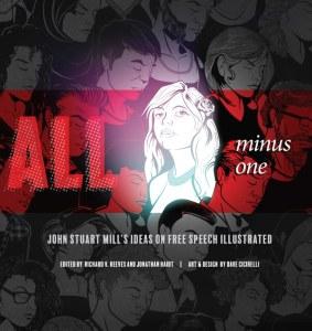 All minus one, de Stuart Mill, editado por Heterodox Academy