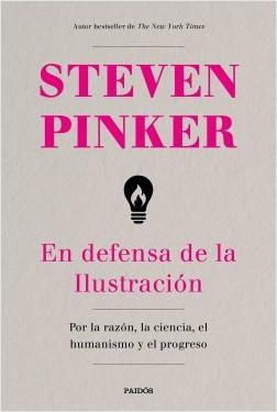 """Steven Pinker: """"En defensa de la Ilustración"""""""