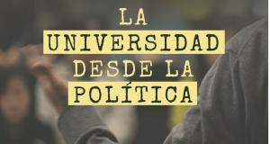 Nueva Revista: La visión de la universidad desde la política
