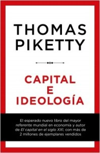 "Thomas Piketty: ""Capital e ideología"""