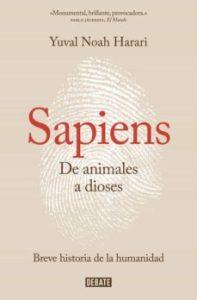 """""""Sapiens"""". Debate. 608 págs. 18,90 € (papel) / 10,44 € (digital)"""