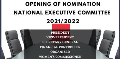 OPENING OF NOMINATIONS FOR NATIONAL EXECUTIVES