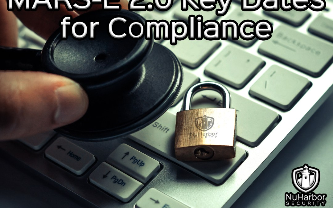MARS-E 2.0 Key Dates for Compliance