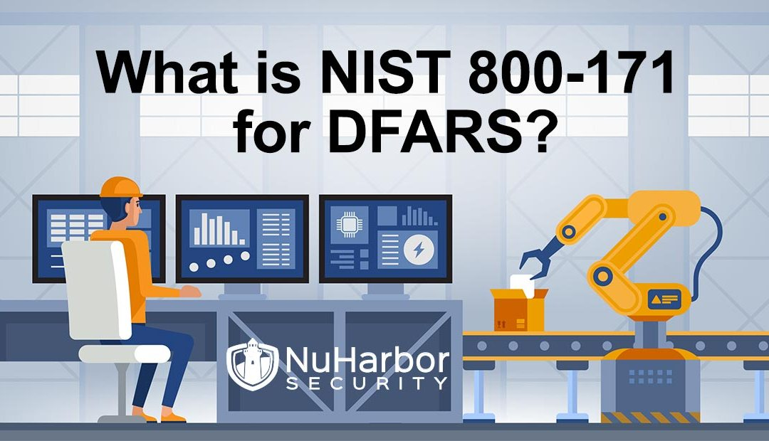 What is NIST 800-171 for DFARS?