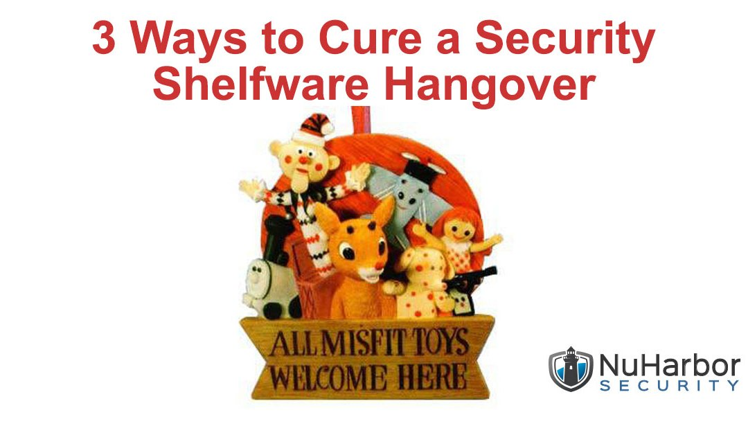 3 Ways to Cure a Security Shelfware Hangover