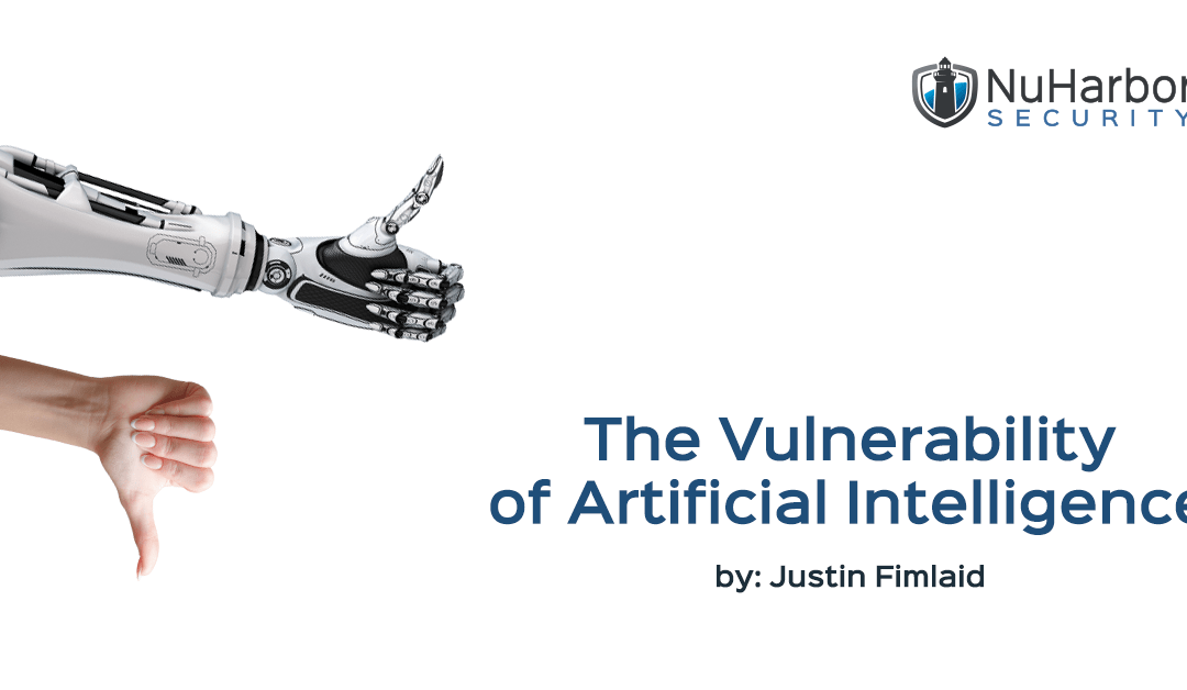 The Vulnerability of Artificial Intelligence