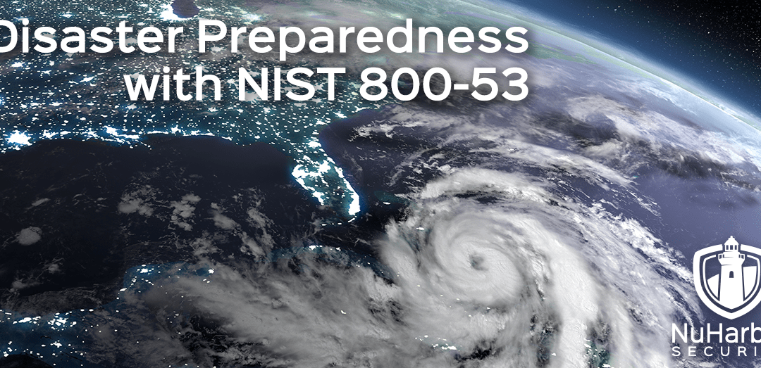 Disaster Preparedness with NIST 800-53