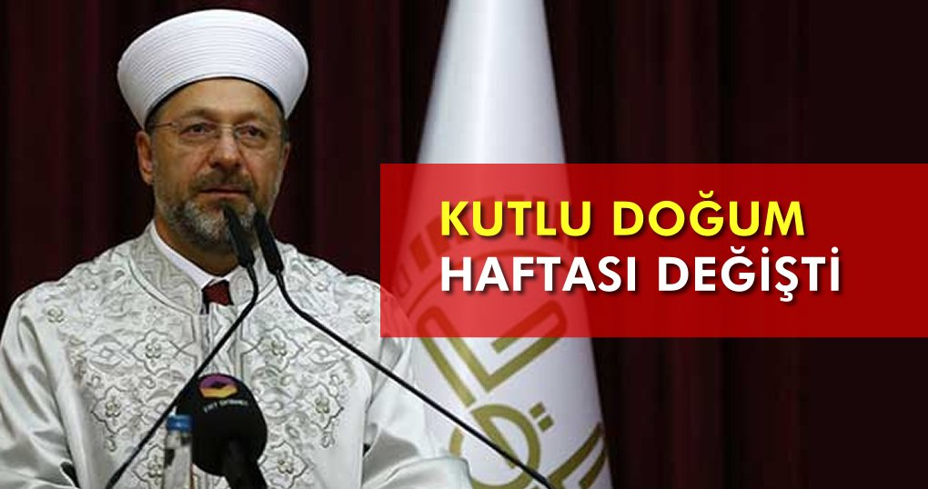 kutlu_dogum_haftasi_degisti