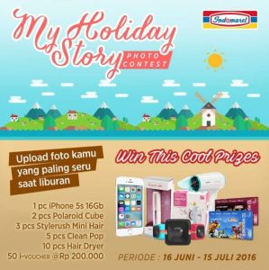 My Holiday Story Photo Contest Berhadiah Iphone