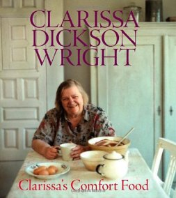 Clarissa Dickson Wright Clarissa's Comfort Food