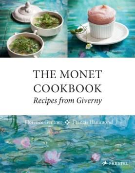 The Monet Cookbook von Florence Gentner