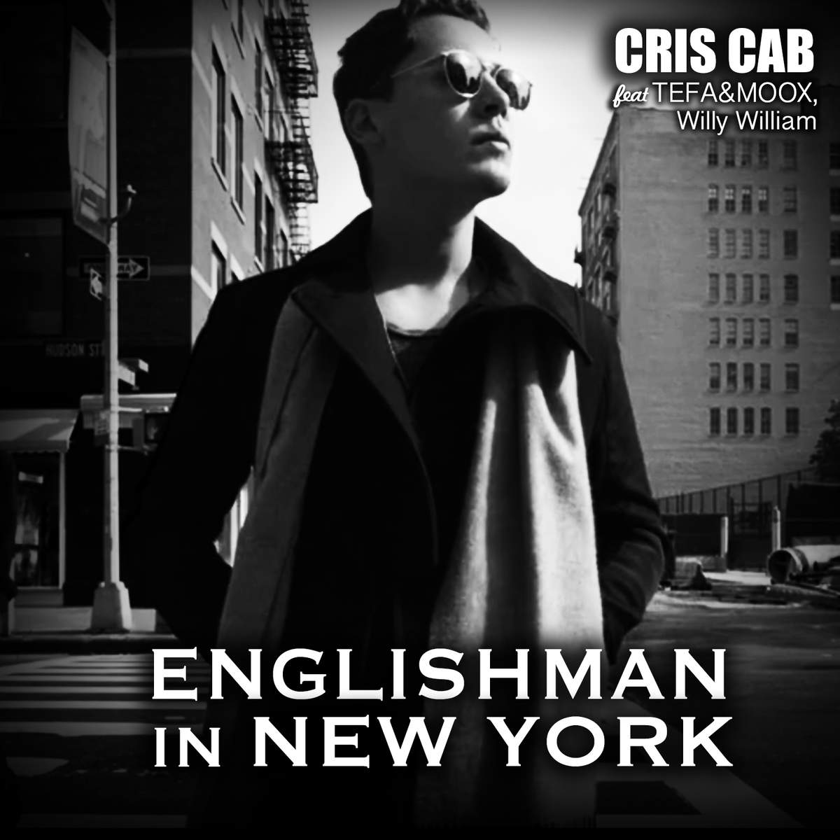 Cris Cab Englishman In New York Ft Tefa Amp Moox Willy