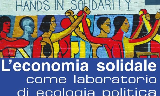 L'economia solidale come laboratorio di ecologia politica diventa un corso all'Università