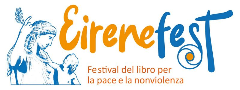 eirenefest, libro, festival, nonviolenza, pace