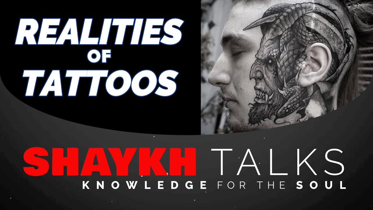 ShaykhTalks #18 Jinn & Shayateen: The Reality of Tattoos & Piercings