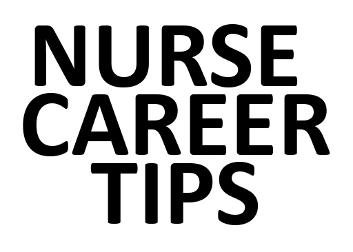 Nurse Career Tips