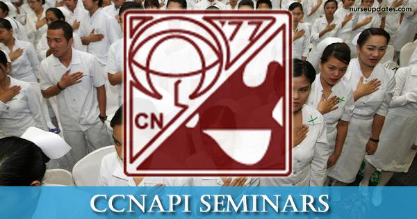 CCNAPI's Nursing Skills Fair 1 Seminar with 16 CPD units