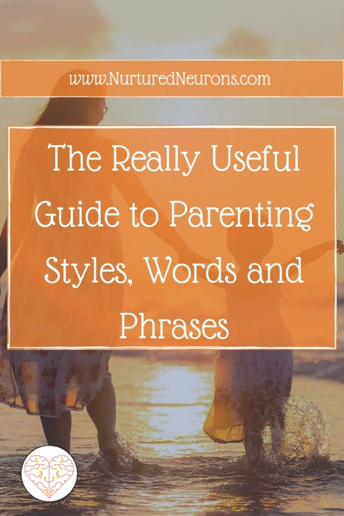 The Really Useful Guide to Parenting Styles and Phrases