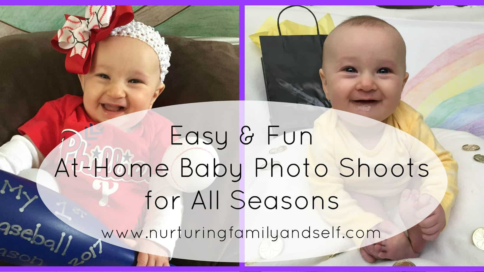 Easy & Fun At-Home Baby Photo Shoots for All Seasons - Nurturing ...