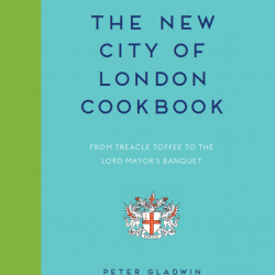 The New City of London Cookbook