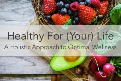 Healthy For (Your) Life