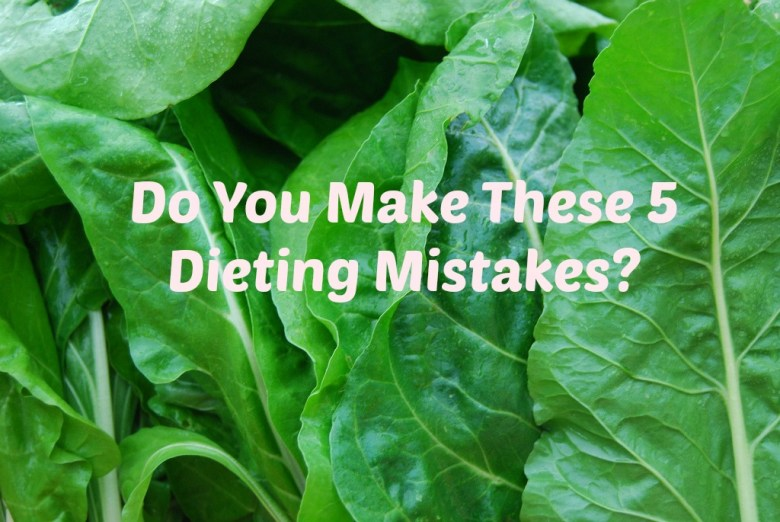 Do you make these 5 diet mistakes www.nuttynutritionandfitness.com