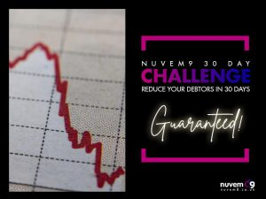 Nuvem9 30 day challenge - reduce your debtors in 30 days - guaranteed!