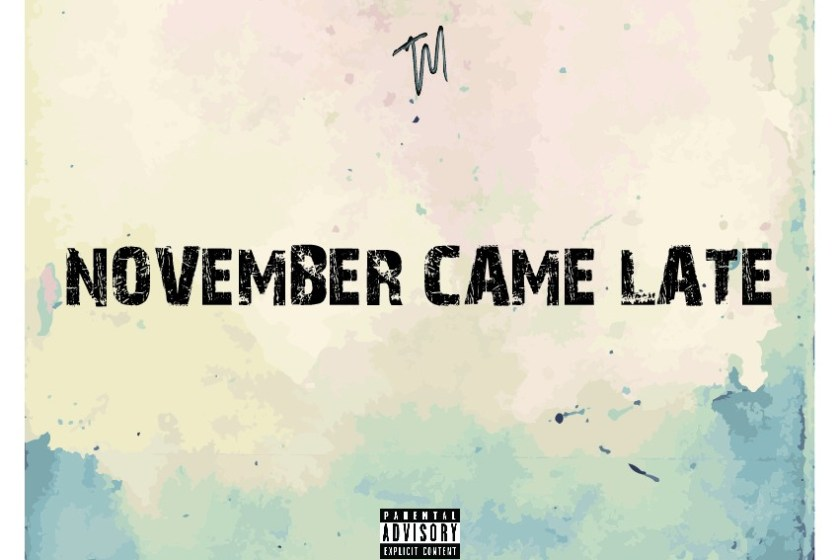 Tempo Music's 'November Came Late' full track list and cover art – drops on Monday
