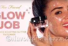 Too Faced Maschera Glitter Glow Job